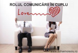 ROLUL COMUNICĂRII ÎN CUPLU