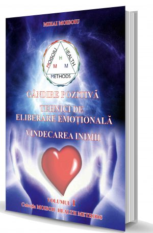 Carte Gândire pozitivă – Tehnici de eliberare emoțională – Vindecarea inimii + CD