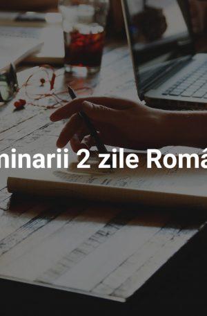 Seminarii 2 zile România