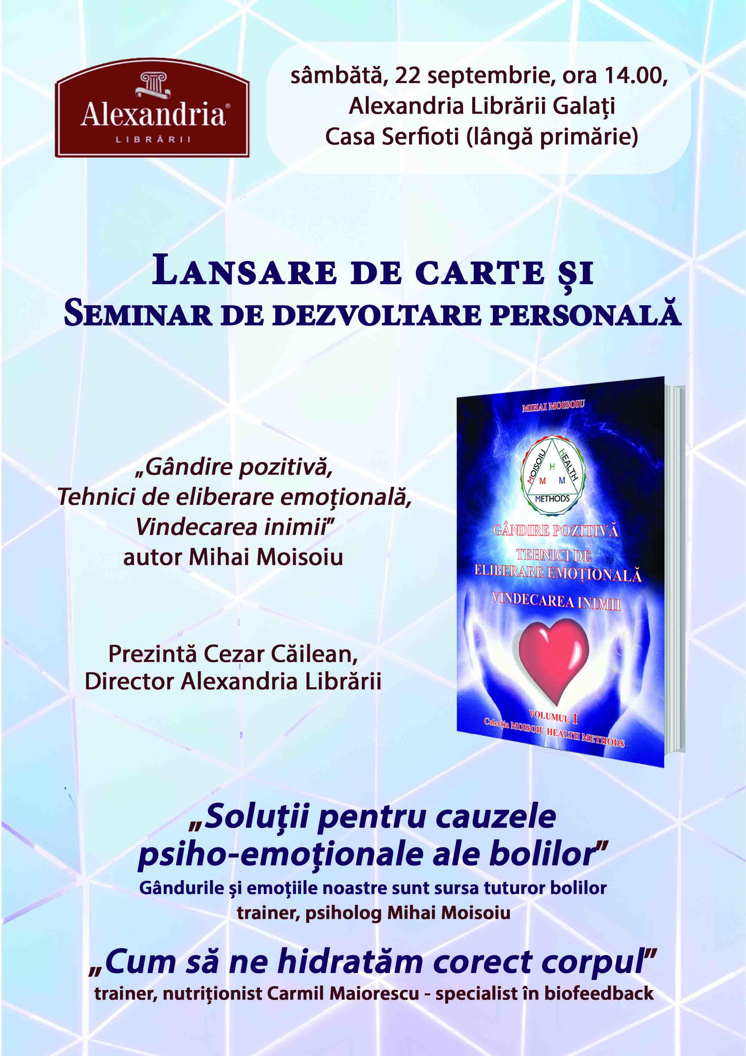 Lansare de carte și seminar de dezvoltare personală 22 septembrie 2018, ora 14.00, Casa Serfioti (lângă primarie) Galați